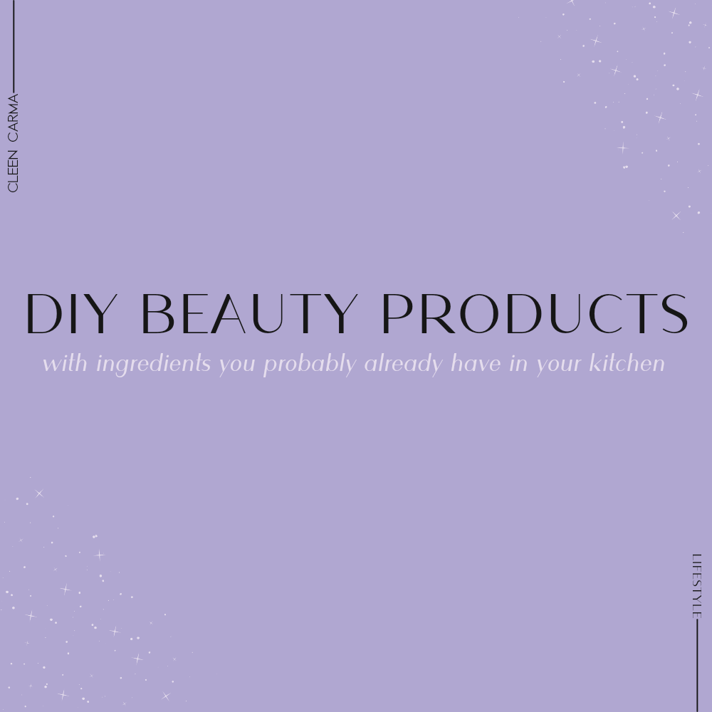 10 affordable DIY beauty products with kitchen ingredients